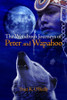 The Wondrous Journeys of Peter and Wapahoo
