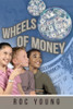 Wheels of Money