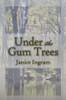 Under the Gum Trees