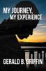 My Journey, My Experience