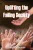 Uplifting the Failing Society