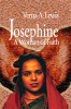 Josephine: A Woman of Faith by Verna A. Lewis