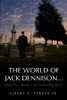 The World of Jack Dennison…Detective - Book 2 (A Continuing Story)