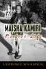 Maisha Kamiri: Perfect Life
