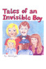 Tales of an Invisible Boy
