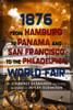 1876 from Hamburg to Panama and San Francisco to the Philadelphia World Fair