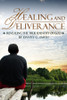 Healing and Deliverance: Revealing the True Identity of God