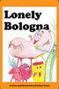 Lonely Bologna