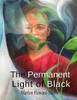The Permanent Light of Black