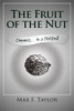 The Fruit of the Nut: Oneness… in a Nutshell