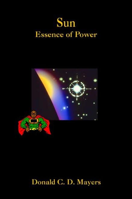 Sun: Essence of Power