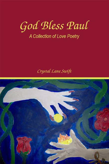 God Bless Paul: A Collection of Love Poetry