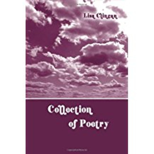Collection of Poetry (Lisa Clingan)