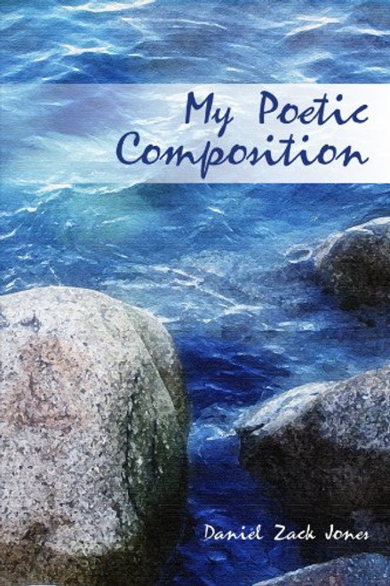 My Poetic Composition
