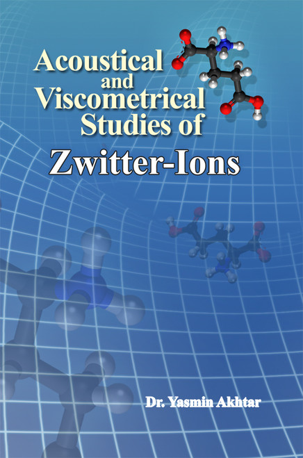 Acoustical and Viscometrical Studies of Zwitter-Ions
