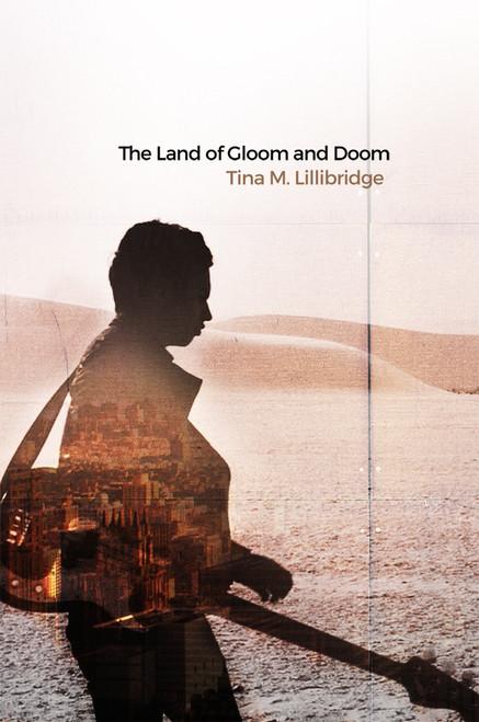 The Land of Gloom and Doom