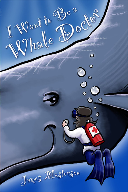 I Want to Be a Whale Doctor