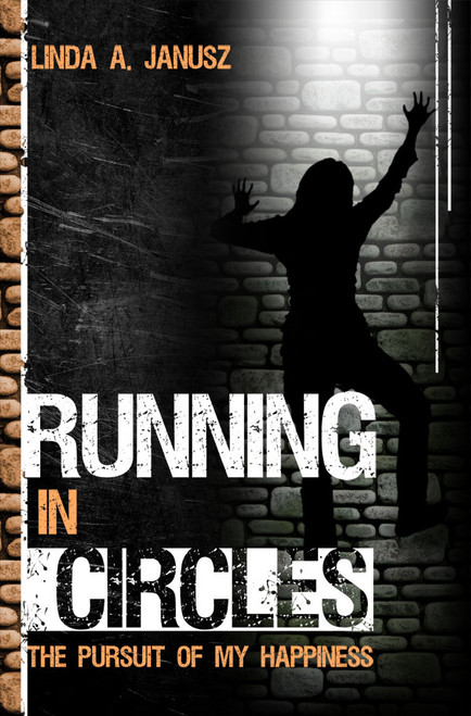 Running in Circles: The Pursuit of My Happiness