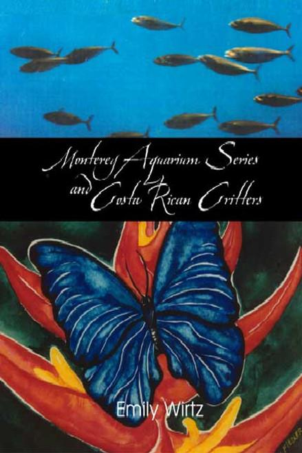 Monterey Aquarium Series and Costa Rican Critters