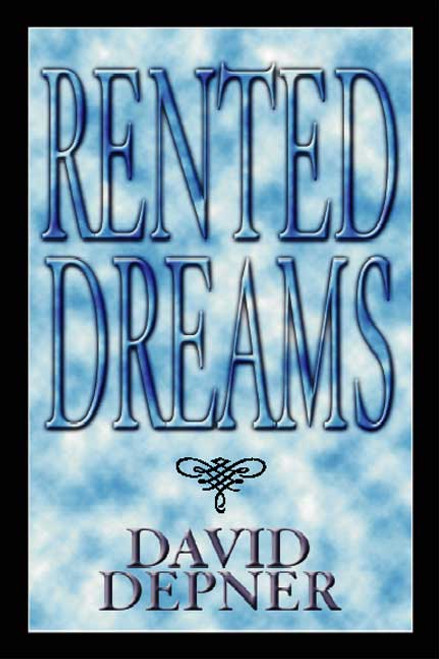 Rented Dreams
