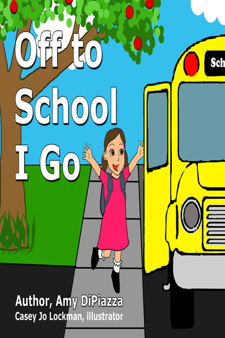 Off to School I Go