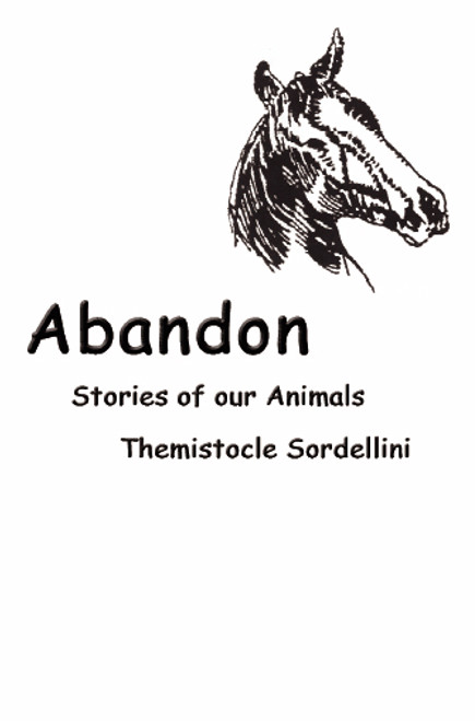 Abandon: Stories of Our Animals