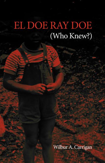 El Doe Ray Doe: (Who Knew?)