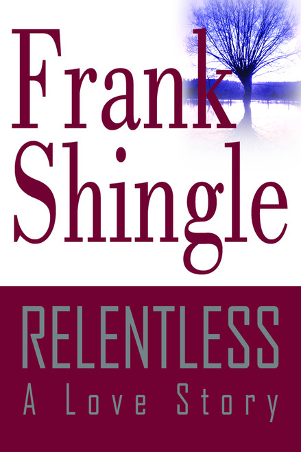 Relentless: A Love Story