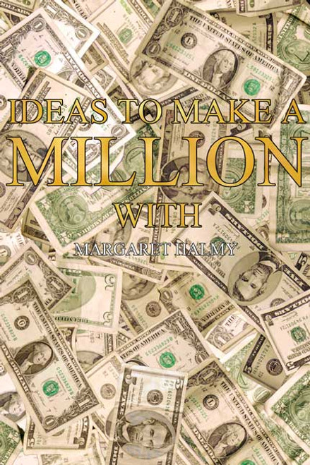Ideas to Make a Million With