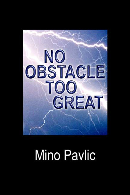 No Obstacle Too Great