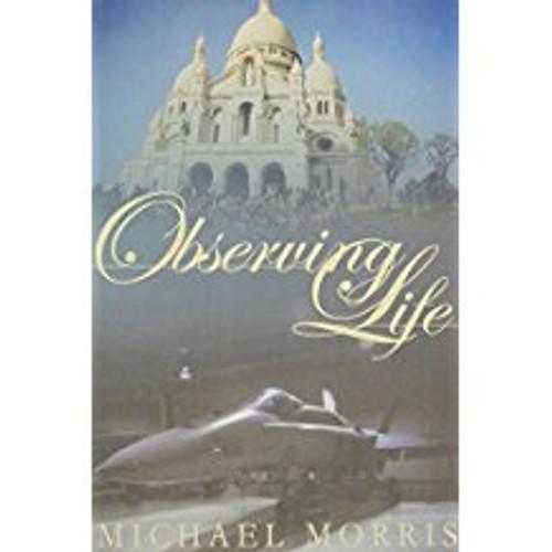 Observing Life