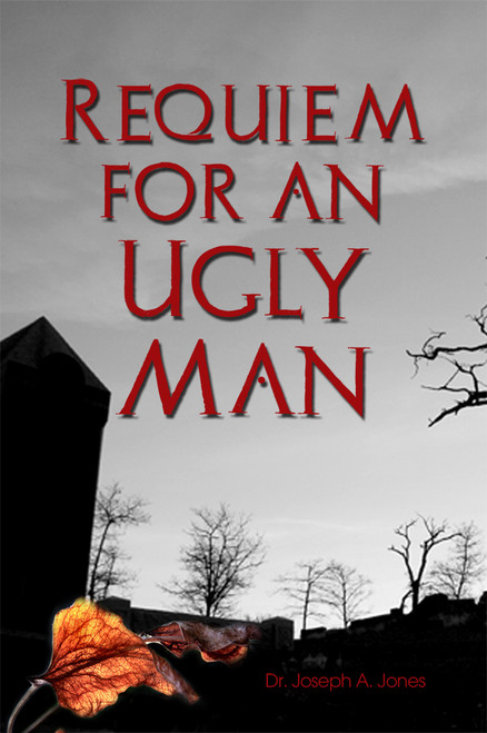 Requiem for an Ugly Man