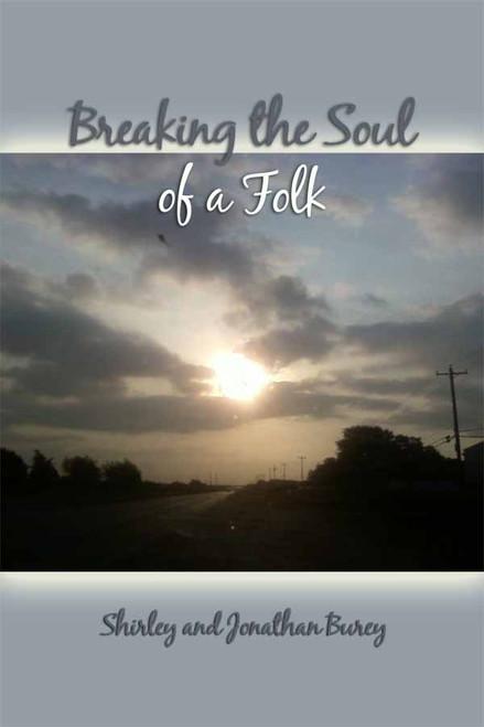 Breaking the Soul of a Folk