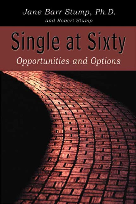Single at Sixty: Opportunites and Options