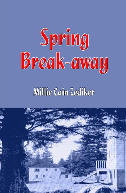Spring Break-away