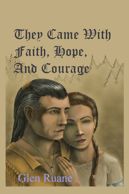 They Came With Faith, Hope, and Courage (paperback)