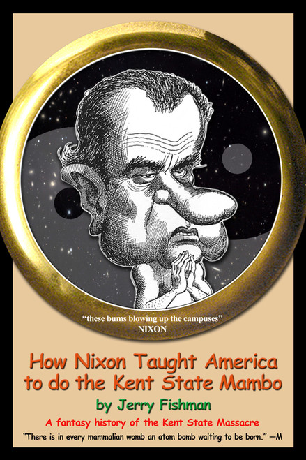 How Nixon Taught America to do the Kent State Mambo