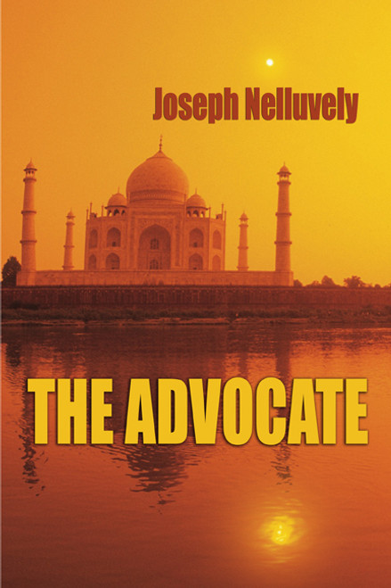 The Advocate by Joseph Nelluvely
