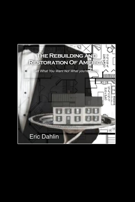 The Rebuilding and Restoration of America