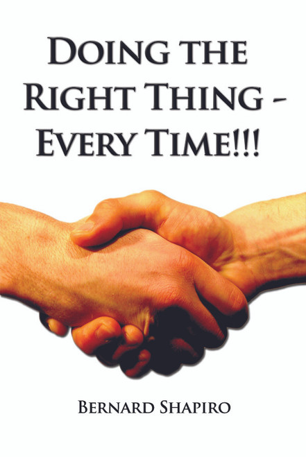Doing the Right Thing - Every Time!!!