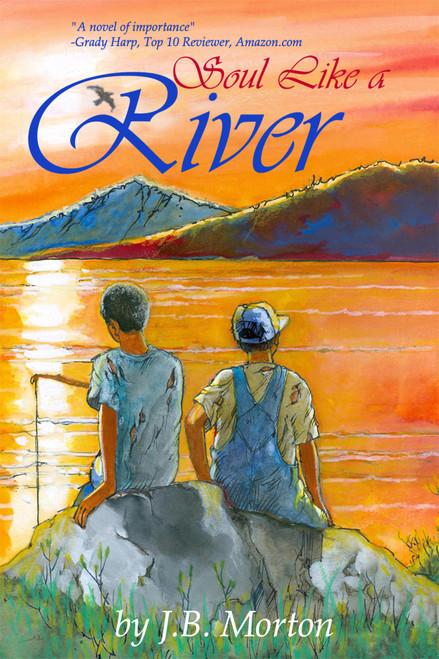 Soul Like a River