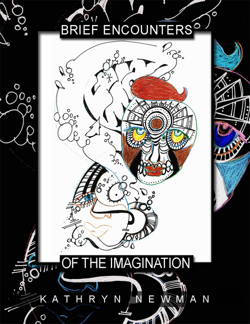Brief Encounters of the Imagination