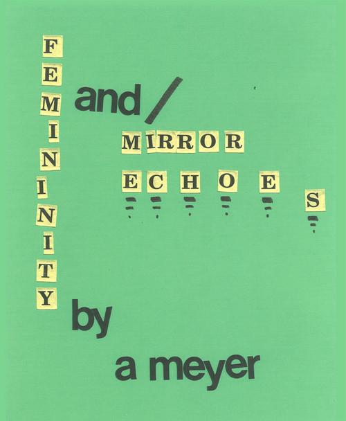 Femininity and / Mirror Echoes