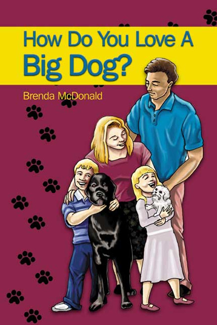 How Do You Love a Big Dog?