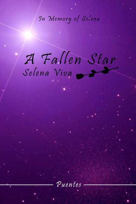 A Fallen Star: Selena Viva