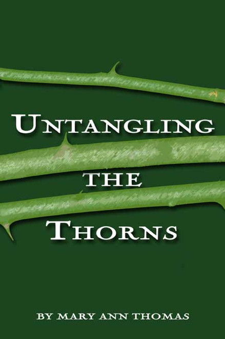 Untangling the Thorns