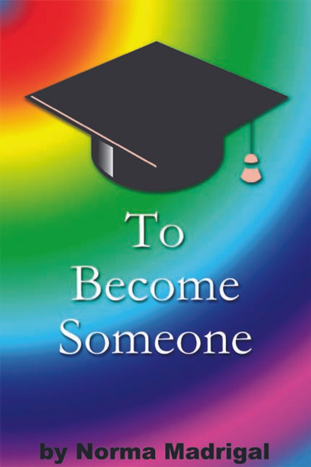 To Become Someone