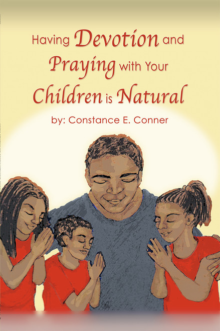Having Devotion and Praying with Your Children Is Natural