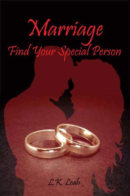Marriage: Find Your Special Person
