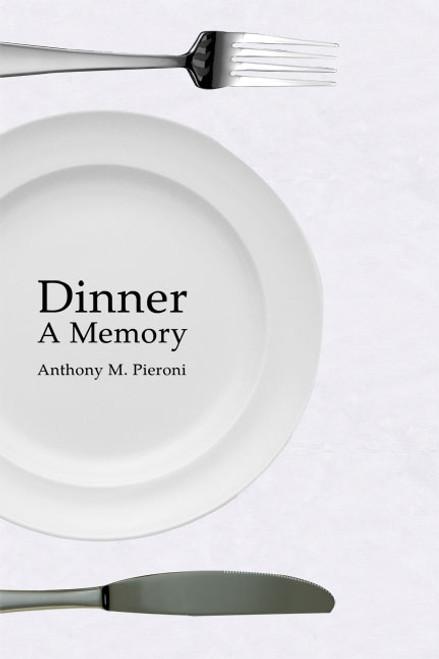 Dinner: A Memory